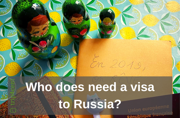 Who does need a visa to Russia